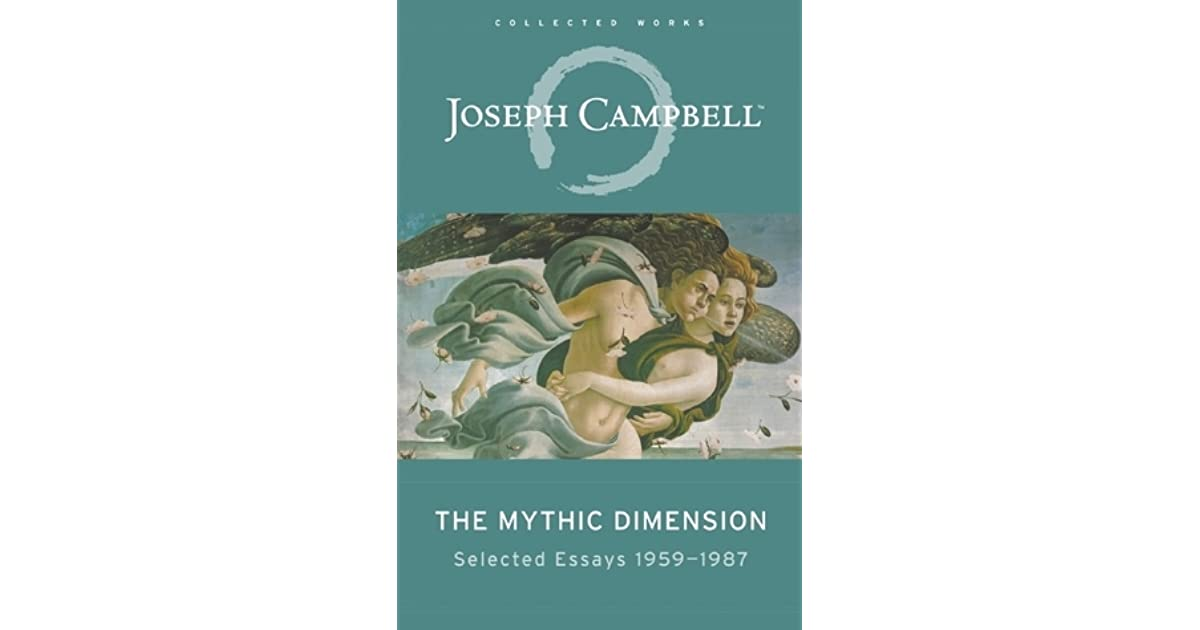 The mythic dimension selected essays 1959 87 by joseph campbell fandeluxe Choice Image