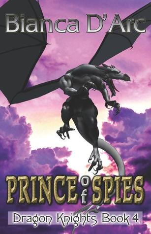 Prince of Spies (Dragon Knights, #4)