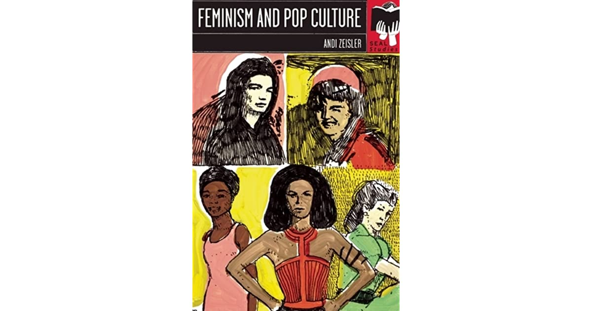 Feminism and pop culture by andi zeisler fandeluxe Image collections