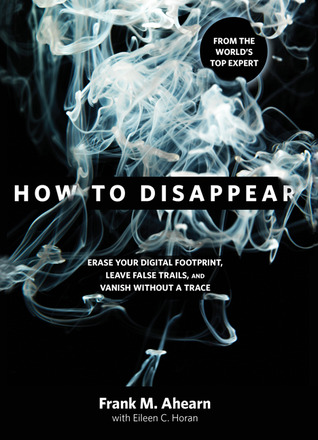 Erase Your Digital Footprint, Leave False Trails, And Vanish Without A Trace