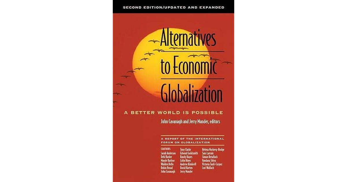 alternatives to economic globalization