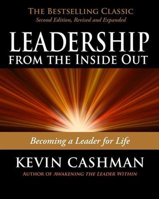 Leadership From the Inside Out  Be