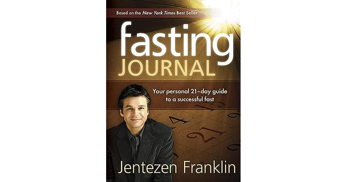 Jentezen Franklin Fasting Book