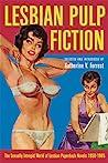Lesbian Pulp Fiction by Katherine V. Forrest