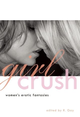 Girl Crush: Women's Erotic Fantasies
