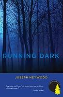 Running Dark: A Woods Cop Mystery
