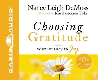 Choosing Gratitude by Nancy Leigh DeMoss