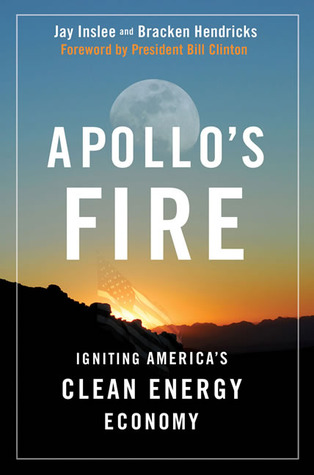 Apollo's Fire by Jay Inslee