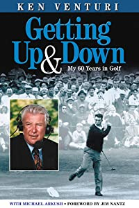Getting Up  Down: My 60 Years in Golf