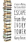 Escape from the Ivory Tower by Nancy Baron