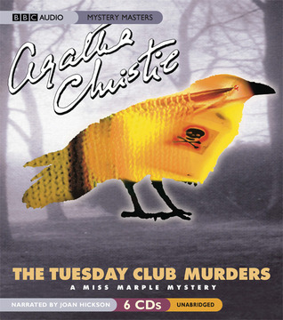The Tuesday Club Murders (Miss Marple, #2)