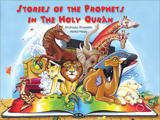 Stories of the Prophets in the Holy Quran