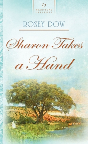 Sharon Takes a Hand (New Mexico Brides Series #3)