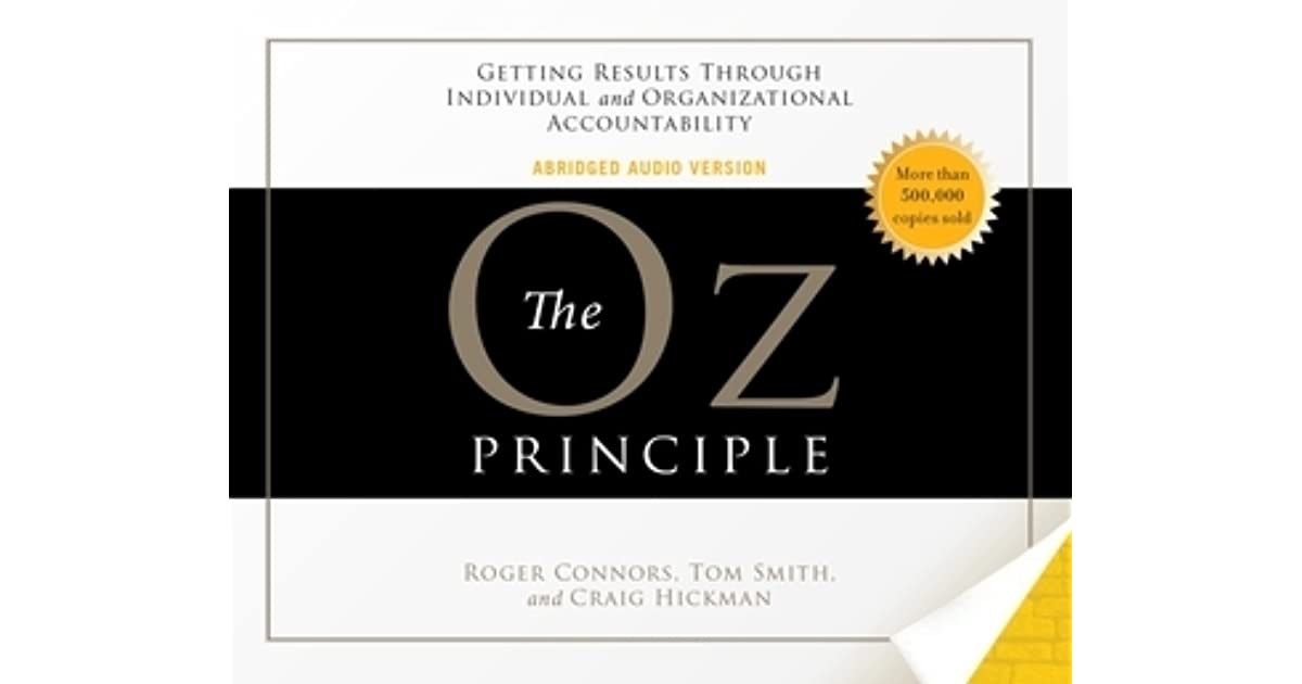 the oz principle book report Session reading pages key learning activity next reading oz accountability book club 15 chapter 8 - above the line leadership 167.