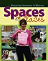 Spaces  Places: Designing Classrooms for Literacy
