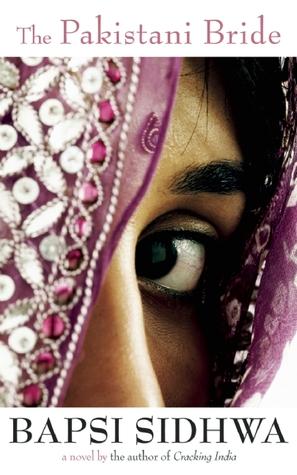 The Pakistani Bride: A Novel