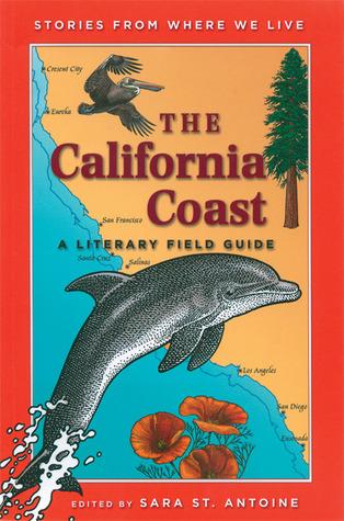 The California Coast: A Literary Field Guide