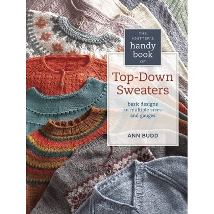 98222bd99468 Knitter s Handy Book of Top-Down Sweaters  Basic Designs in Multiple ...