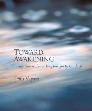 Toward-Awakening-An-Approach-to-the-Teaching-Brought-by-Gurdjieff