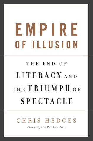 Empire-of-Illusion-The-End-of-Literacy-and-the-Triumph-of-Spectacle