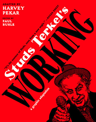 Studs Terkel's Working: A Graphic Adaptation