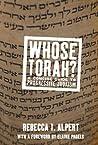 Whose Torah? by Rebecca Alpert