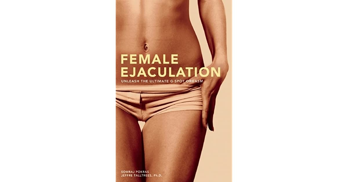 Johns Review Of Female Ejaculation Unleash The Ultimate -8227