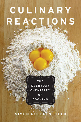 Culinary-Reactions-The-Everyday-Chemistry-of-Cooking-