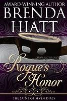Rogue's Honor (The Saint of Seven Dials, #1)