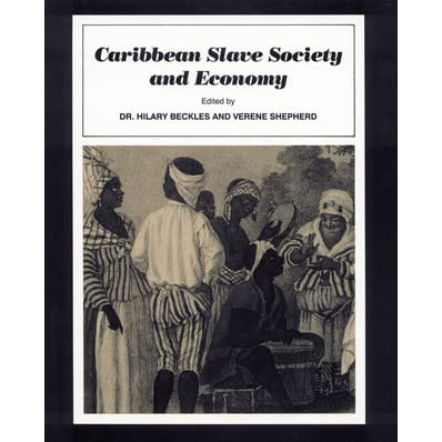 lest you forget caribbean economy and slavery History sba acknowledgement ceasing the slave trade caused economic hardship  longman publishers, 1990 hamilton-willie, d lest you forget, caribbean economy.
