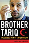 Brother Tariq by Caroline Fourest