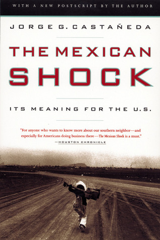 The Mexican Shock: Its Meaning for the United States
