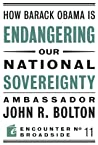 How Barack Obama is Endangering our National Sovereignty