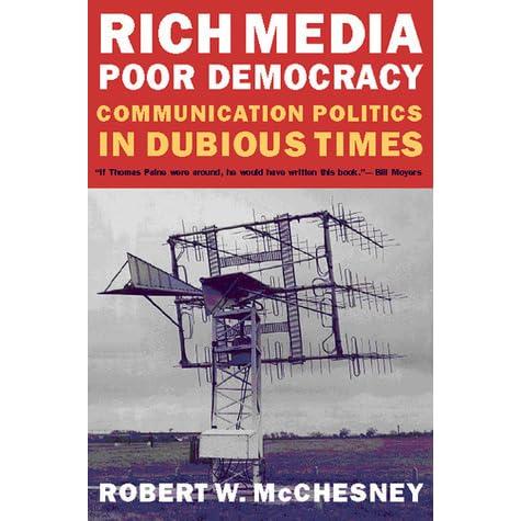 mcchesney abundant growing media inferior democracy essays
