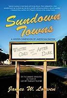Sundown Towns: The Hidden History of American Racism