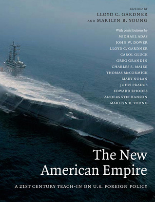 The New American Empire: A 21st Century Teach In On U.s. Foreign Policy