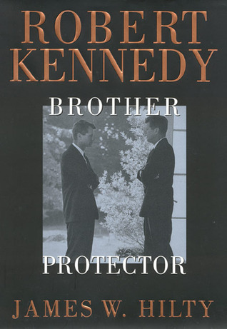 Robert Kennedy  Brother Protector