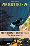 Miss Don't Touch Me: Complete Set