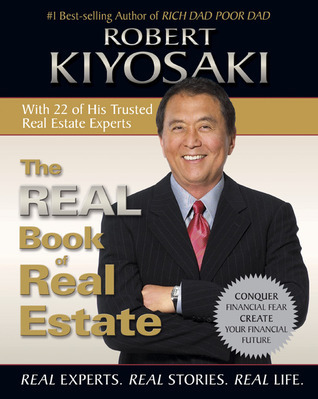 Robert T. Kiyosaki] The Real Book of Real Estate