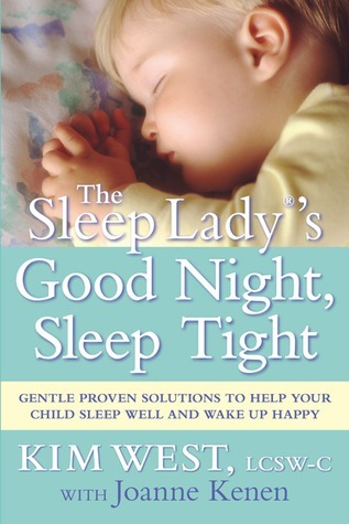 The-Sleep-Lady-s-good-night-sleep-tight-gentle-proven-solutions-to-help-your-child-sleep-well-and-wake-up-happy