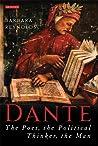 Dante: The Poet, ...