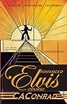 Advanced Elvis Course