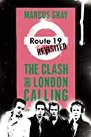 """Route 19 Revisited: The Clash and """"london Calling"""""""