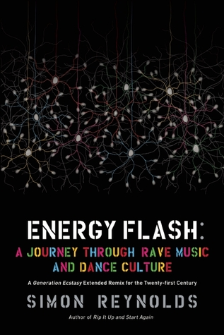 Generation Ecstasy: Into the World of Techno and Rave Culture by