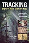 Tracking--Signs of Man, Signs of Hope: A Systematic Approach to the Art and Science of Tracking Humans