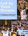 Led by Their Dreams: The Inside Story of Carolina's Journey to the 2005 National Championship