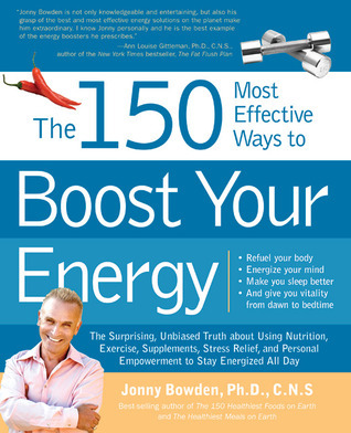 The 150 Most Effective Ways to Boost Your Energy (2009, Rockport Publishers)