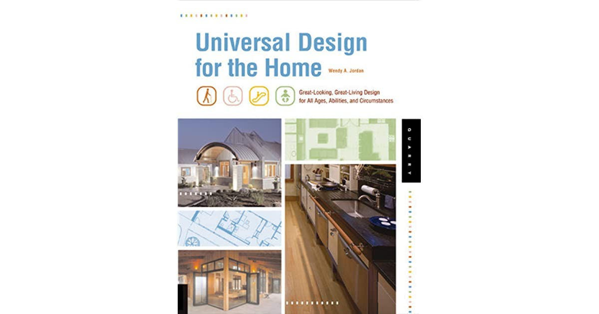 Universal Design for the Home: Great Looking, Great Living Design ...