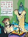 Fairy Tales of Oscar Wilde: The Young King & The Remarkable Rocket