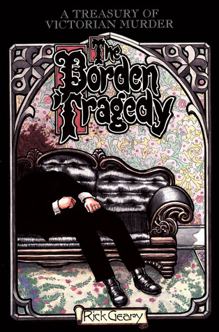 The Borden Tragedy: A Memoir of the Infamous Double Murder at Fall River, Mass. 1892